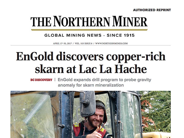 EnGold discovers copper-rich skarn at Lac La Hache