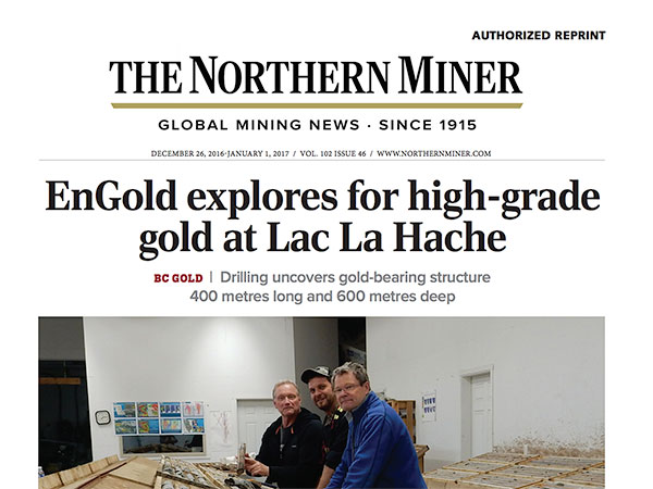 EnGold explores for high-grade gold at Lac La Hache